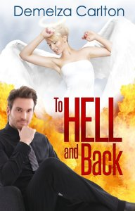 To Hell and Back by Demelza Carlton