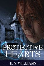 Protective Hearts by D.S. Williams